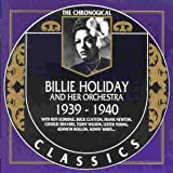 Songtexte von Billie Holiday & Her Orchestra - The Chronological Classics: Billie Holiday and Her Orchestra 1939-1940