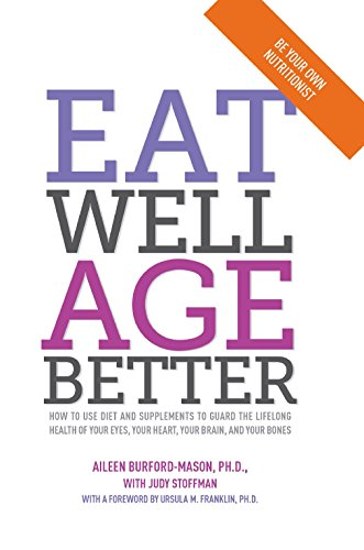 Eat Well, Age Better [Paperback]