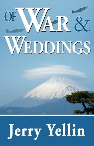 Image of Of War & Weddings; A Legacy of Two Fathers