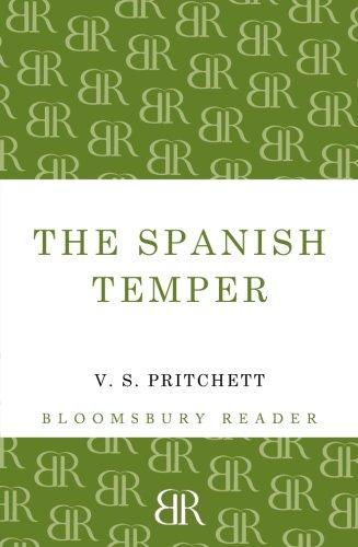 The Spanish Temper (Bloomsbury Reader)