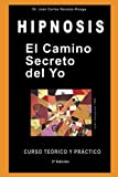 img - for El Camino Secreto del Yo (Spanish Edition) book / textbook / text book