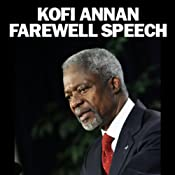 Kofi Annan Farewell Speech | [Kofi Annan]