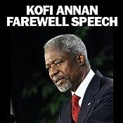 Kofi Annan Farewell Speech | [Kofi Annan]