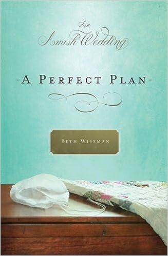 A Perfect Plan: An Amish Wedding Novella