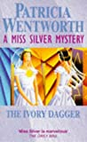 The Ivory Dagger: W (A Miss Silver Mystery)