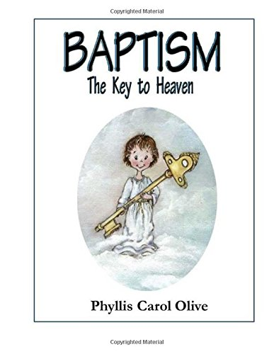 Baptism, the Key to Heaven