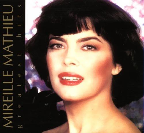Mireille Mathieu - Mireille Mathieu Greatest Hits - Zortam Music
