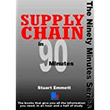 Supply Chain in Ninety Minutesby Stuart Emmett