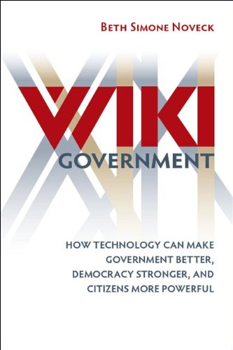 Wiki Government: How Technology Can Make Government...
