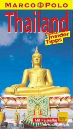Thailand. Marco Polo Reiseführer. Reisen mit