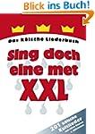 Sing doch eine met XXL: Das k�lsche L...