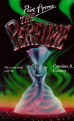 Perfume, the (Point Horror) (Spanish Edition), CAROLINE B. COONEY