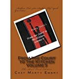 img - for [ FROM THE COURT TO THE KITCHEN VOLUME 5: THE SOUL FOOD EDITION ] By Embry, Chef Marty ( Author) 2013 [ Paperback ] book / textbook / text book