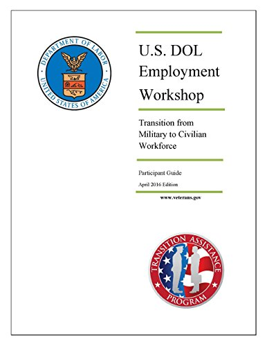 US Department of Labor Employment Workshop Participant Guide: Transition from Military to Civilian Workforce (Service Transition compare prices)