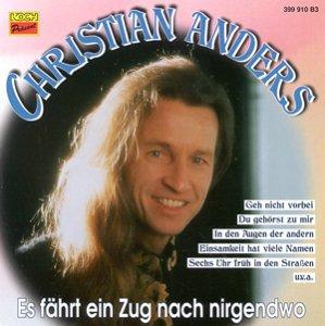 Christian Anders - Es faehrt ein Zug nach Nirgendwo - Zortam Music