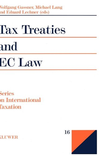 Tax Treaties and the EC Law (Series on International Taxation)