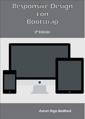 Responsive Design con Bootstrap: 2ª Edición