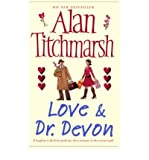 [(Love and Dr. Devon)] [Author: Alan Titchmarsh] published on (August, 2007) Alan Titchmarsh