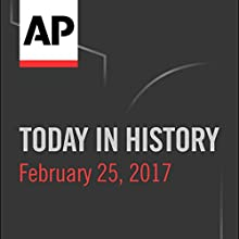 Today in History: February 25, 2017 Radio/TV Program by Camille Bohannon