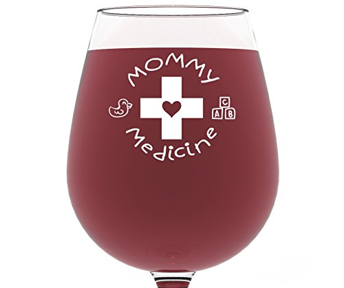 Mommy Medicine Funny Wine Glass 13 oz - Best Christmas Gifts for Mom - Unique Birthday Gift For Women - Humorous Xmas Present Idea For Her, New Mother, Wife, Girlfriend, Sister, From Son or Daughter