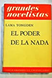 img - for El poder de la nada book / textbook / text book