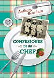 Anthony Bourdain Confesiones de un Chef = Kitchen Confidential