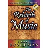 img - for The Rebirth of Music: English Version [Paperback] [1988] LaMar Boschman book / textbook / text book