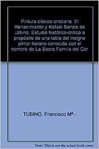 Pintura clásico-cristiana. El Renacimiento y Rafael Sanzio