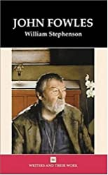 John Fowles (Writers and Their Work Series)