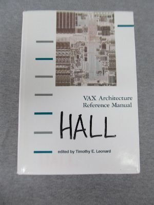 Vax Architecture Reference Manual