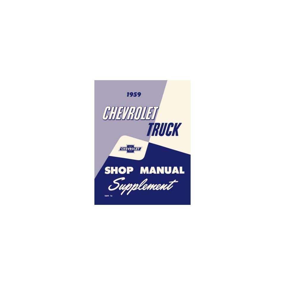 1959 CHEVY PICKUP TRUCK Shop Service Repair Manual Book Automotive