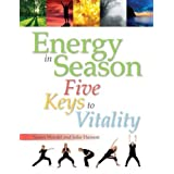 Energy in Season: Five Keys to Vitalityby Julie Hanson