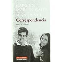 Correspondencia Carmen Martín Gaite-Juan Benet (Biografías y Memorias)
