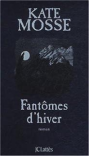 Fantômes d'hiver : roman