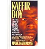 img - for Kaffir Boy: The True Story of a Black Youth's Coming of Age in Apartheid South Africa (Hardback) - Common book / textbook / text book