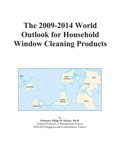 The 2009-2014 World Outlook for Household Window Cleaning Products
