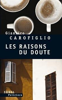 Les raisons du doute par Carofiglio