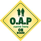 Oap On Board Personalised Car Sign Nan / Grandad Joke / Novelty Gift / Present