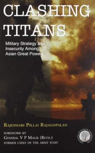 Clashing Titans: Military Strategy and Insecurity Among Asian Great Powers