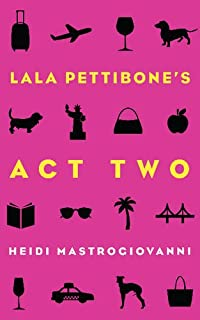 Book Cover: Lala Pettibone's Act Two