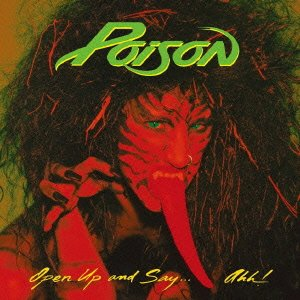 Poison - Open Up And Say...Ahh! - 20th Anniversary Edition - Zortam Music