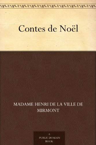 Madame Henri de la Ville de Mirmont - Contes de Noël