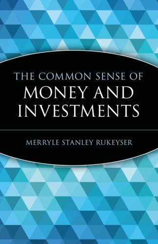 The Common Sense Of Money And Investments (Wiley Investment Classics)
