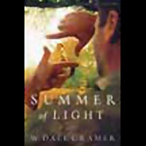 Summer of Light | [W. Dale Cramer]