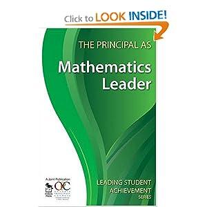 The Principal as Mathematics Leader (Leading Student Achievement Series)