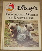 Disney's Wonderful World of Knowledge:…