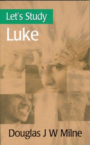 Let's Study Luke, Douglas Milne