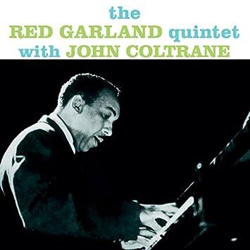 Red Garland - 癮 - 时光忽快忽慢,我们边笑边哭!