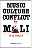 Music, Culture and Conflict in Mali