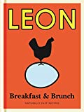 Little Leon: Breakfast & Brunch: Naturally Fast Recipes (Leon Minis)